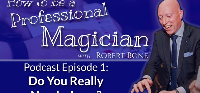 Professional Magician Podcast 001 Do You Need A Logo