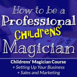 How To Be A Pro Magician Childrens Course