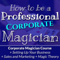 How To Be A Pro Magician Corporate Course