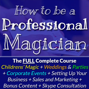 How To Be A Professional Magician Full Course